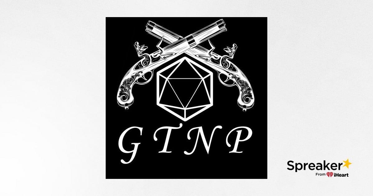 GTNP Chats - Views From The Bridge