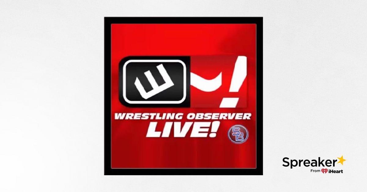 Heartland Newsfeed Radio Network: Wrestling Observer Live (April 10, 2019)