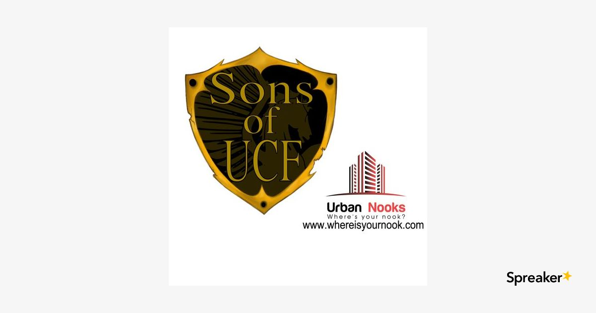 Sons Of UCF – Ep 39: Headlines, Top 8 and Antoine Poe