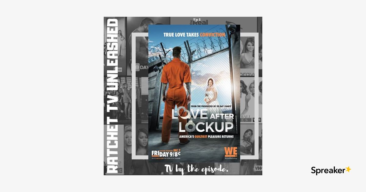 Love After Lock Up S2 E15 | RTU