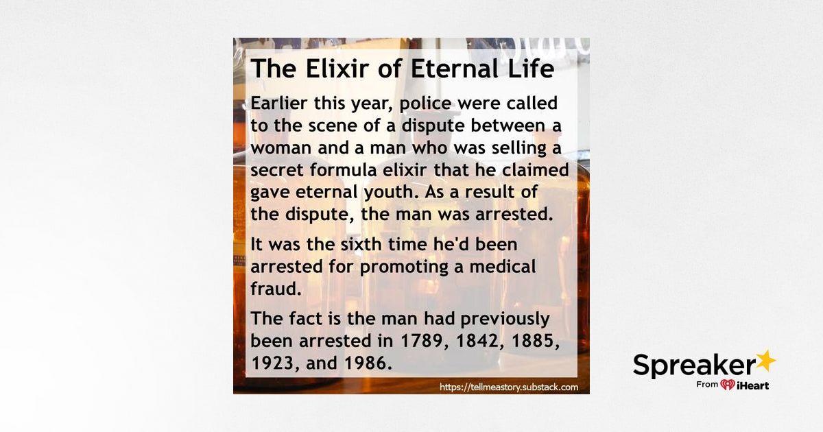 The Elixir of Eternal Life