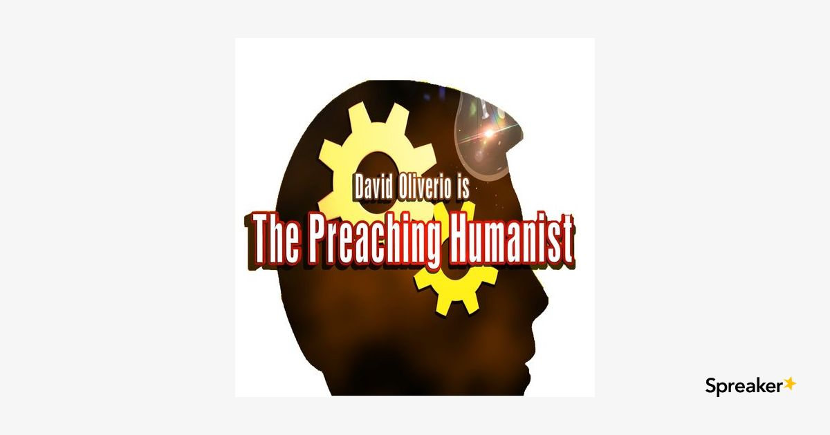 The Preaching Humanist 05.11 Should We Build a Secular Community with David Oliverio, Andrew Rogers, & Jamie Boone
