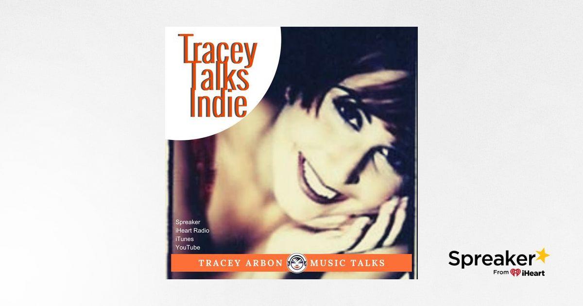 Tracey Talks Indie