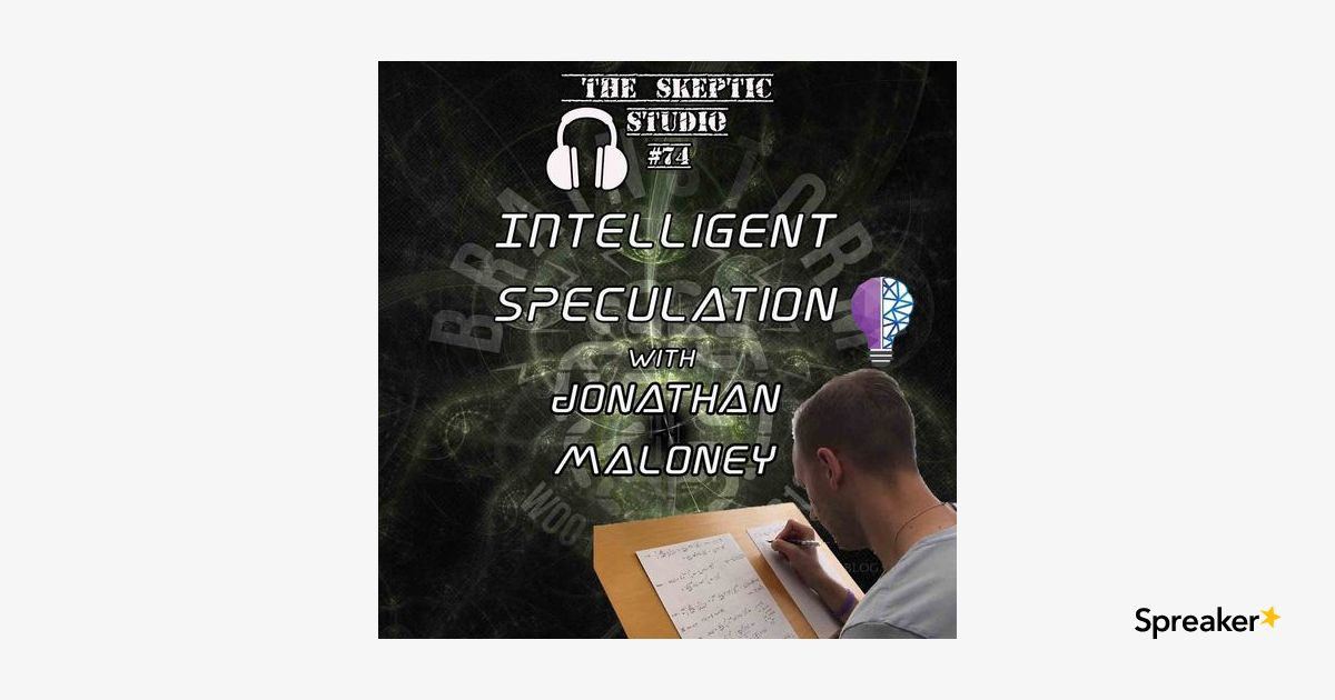 Intelligent Speculation with Jonathan Maloney
