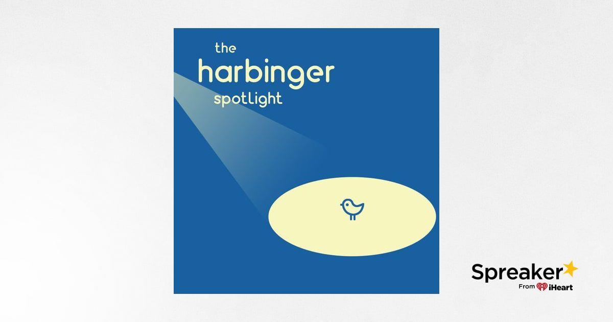 The Harbinger Spotlight