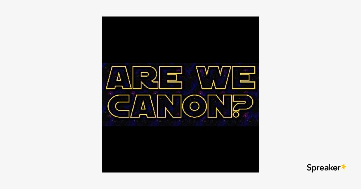 Are We Canon Episode 11: Bracket Busters