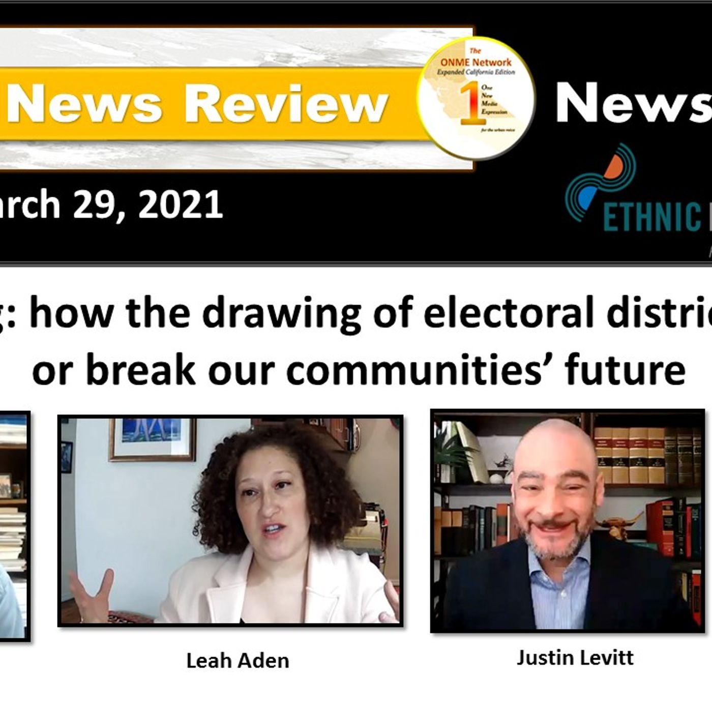 News Too Real 3-29-21: The drawing of electoral districts can cost the future of Black communities