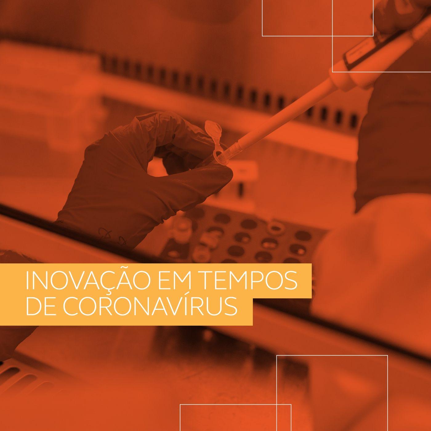 Inovação e desenvolvimento em tempos de coronavírus