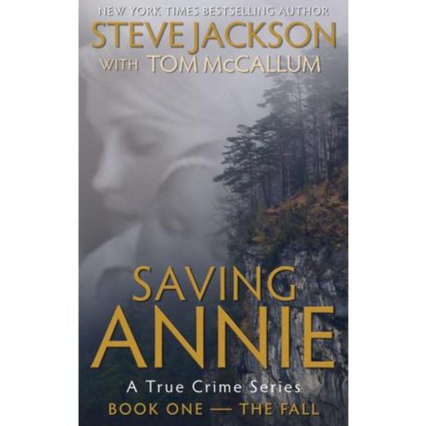 SAVING ANNIE-Book Two-The Investigator-Steve Jackson