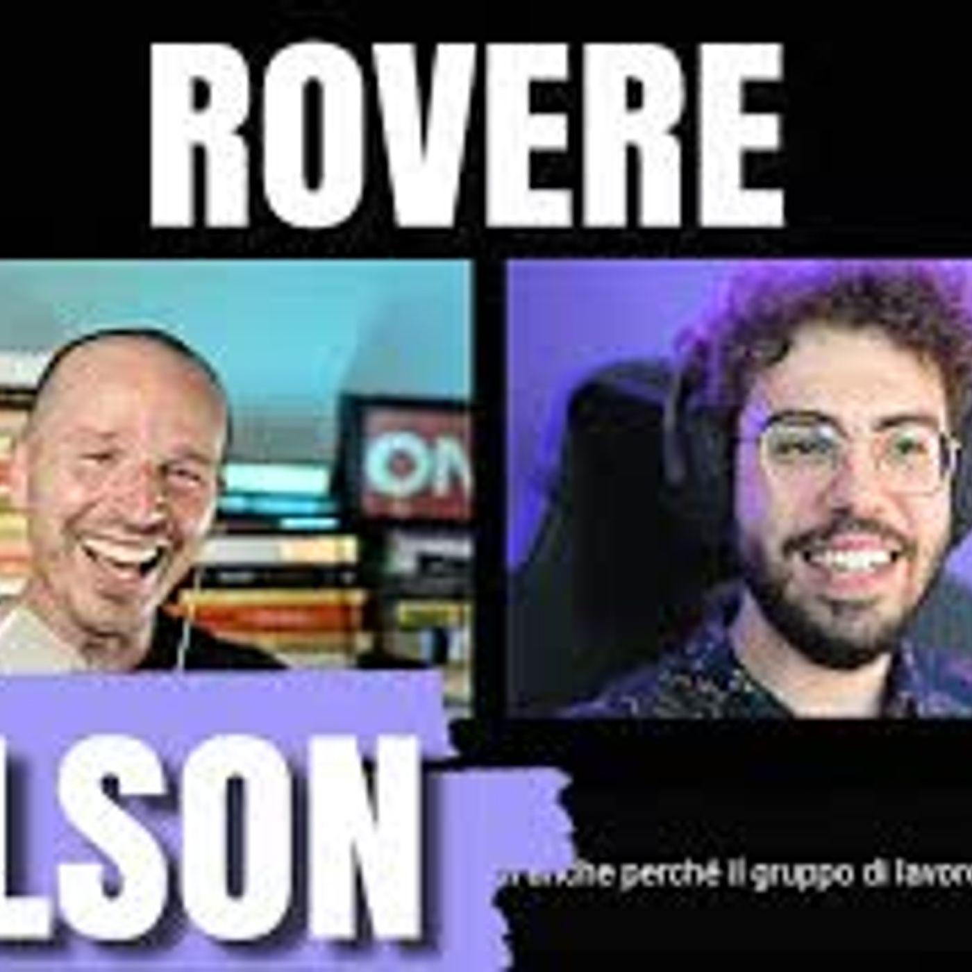 4 chiacchiere con Nelson dei Rovere