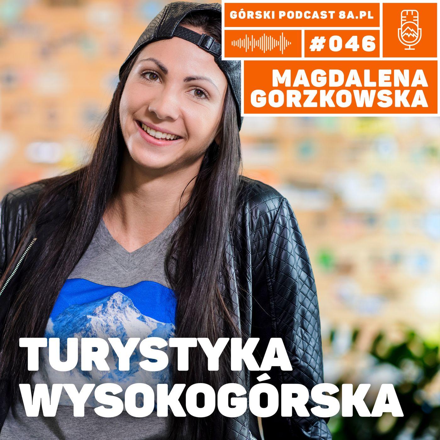 #046 8a.pl - Magdalena Gorzkowska. Turystyka Wysokogórska.