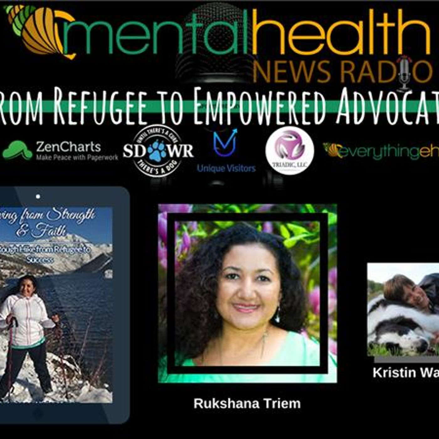 Mental Health News Radio - From Refugee to Empowered Advocate: Rukshana Triem