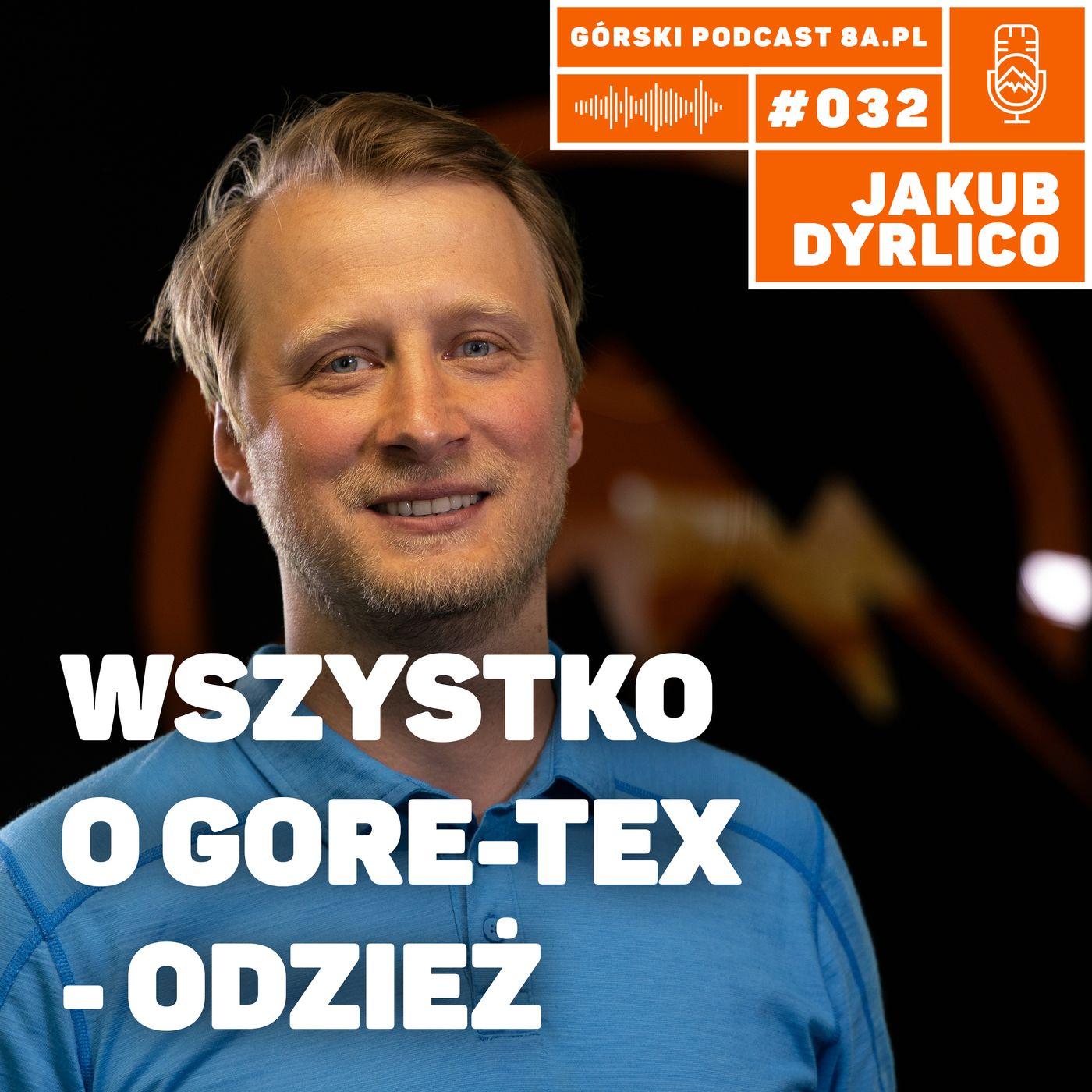 #033 8a.pl - Jakub Dyrlico. Wszystko o GORE-TEX - Odzież