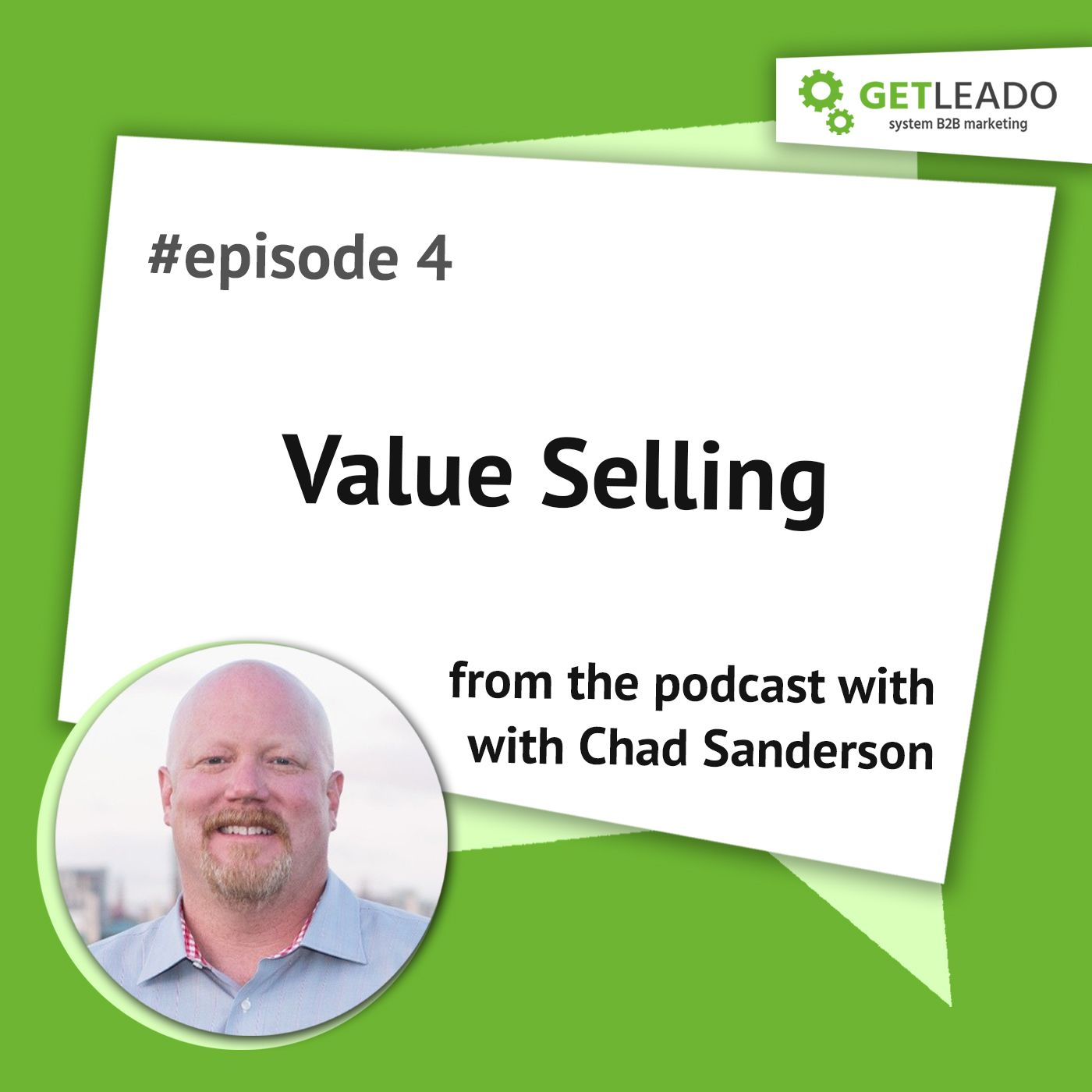 Episode 4. Value Selling with Chad Senderson