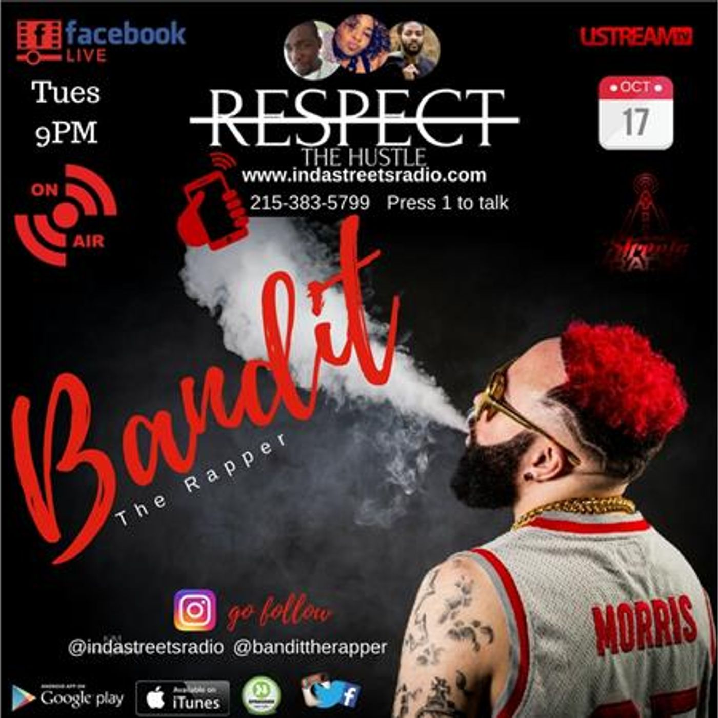 Live with Philly's Own Bandit The Rapper 215-383-5799 Press 1 to talk