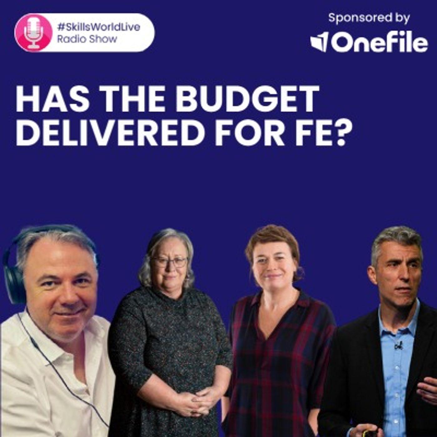 Has the Budget delivered for FE? #SkillsWorldLive 3.1
