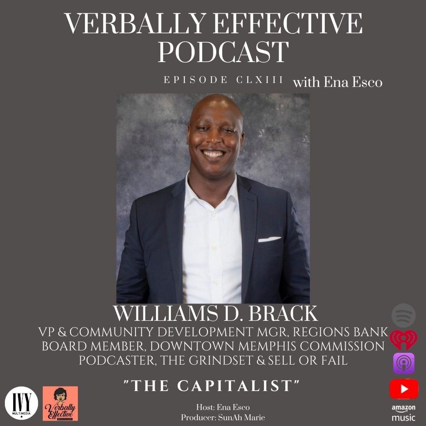 "EPISODE CLXIII   ""THE CAPITALIST"" w/ WILLIAMS D. BRACK"