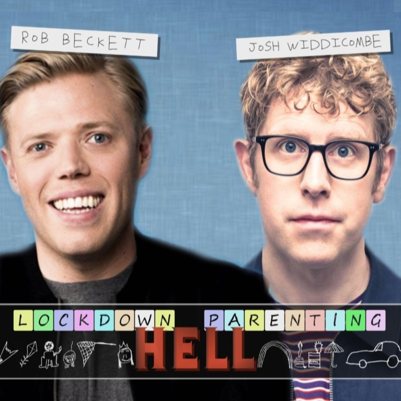 Rob Beckett and Josh Widdicombe's Lockdown Parenting Hell