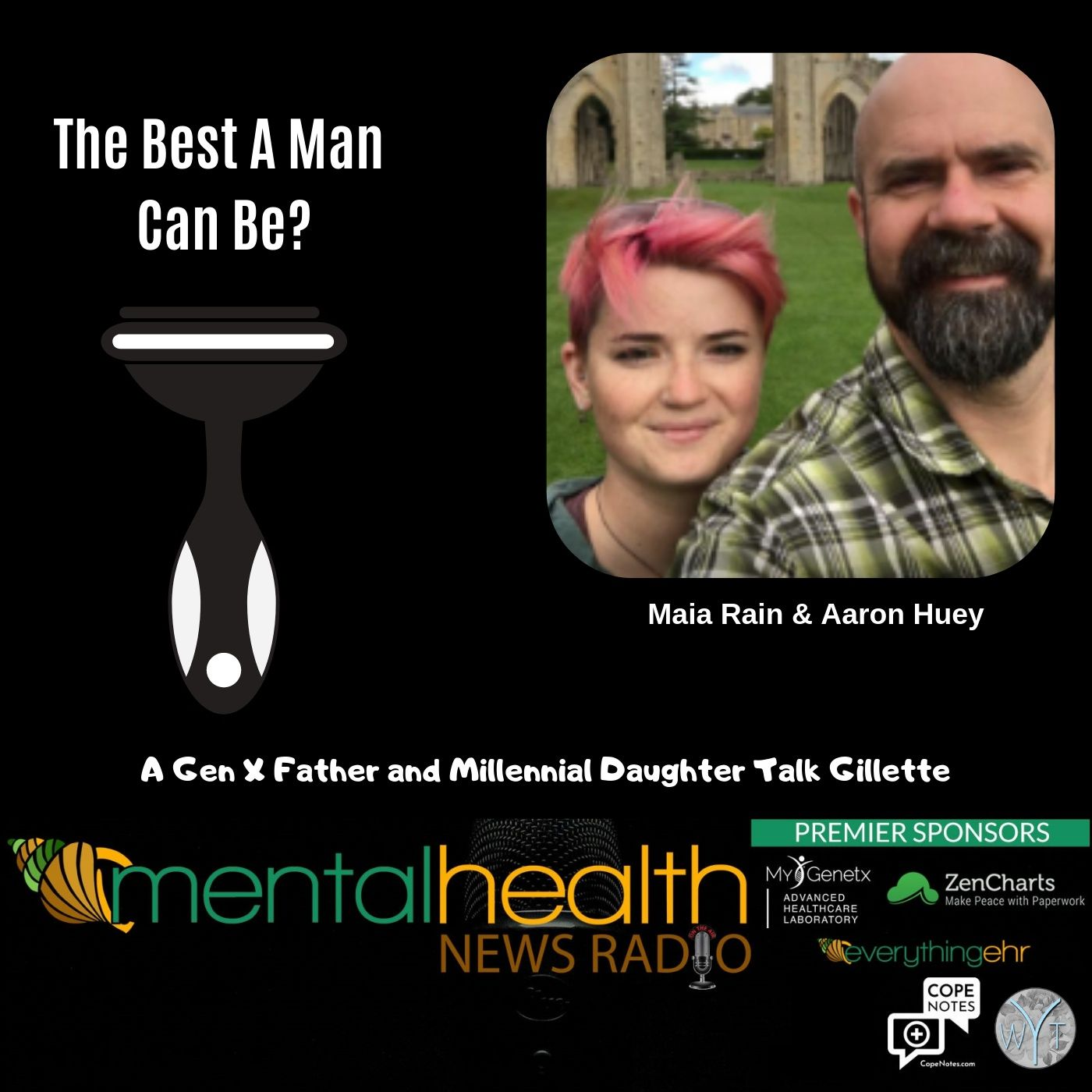 Mental Health News Radio - The Best A Man Can Be?