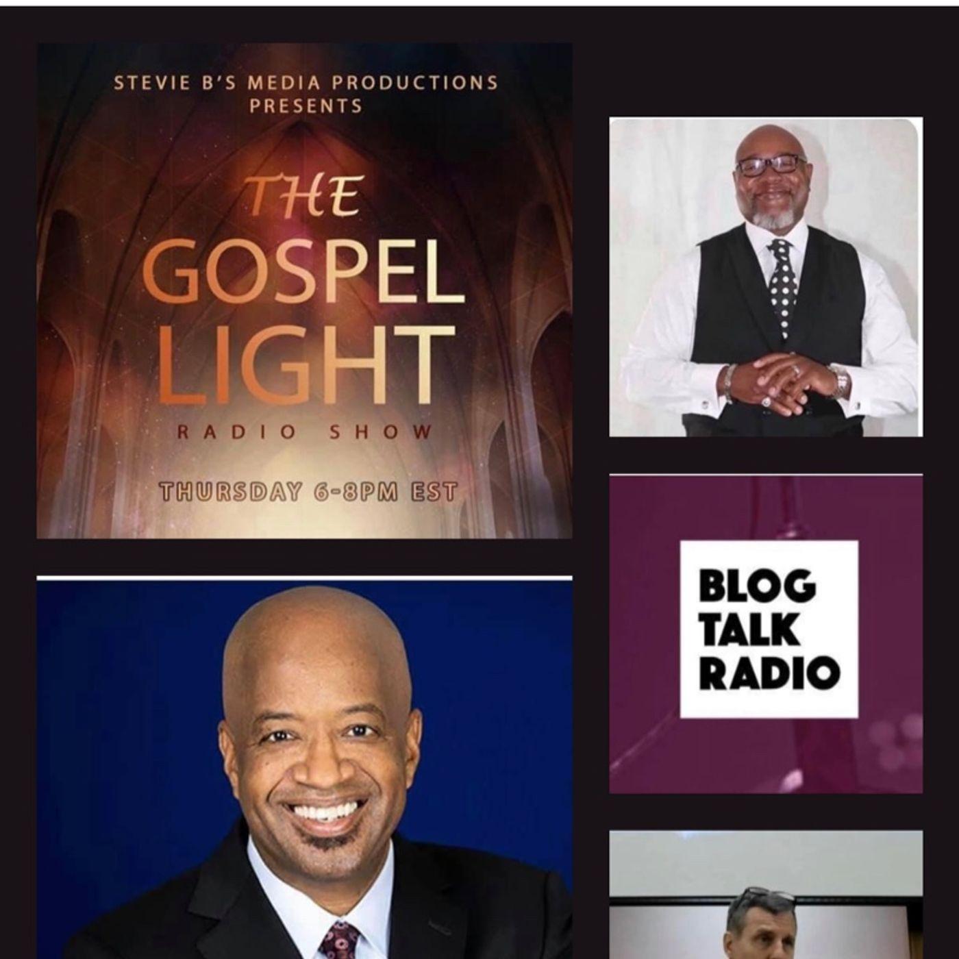 The Gospel Light Radio Show (Episode 234)
