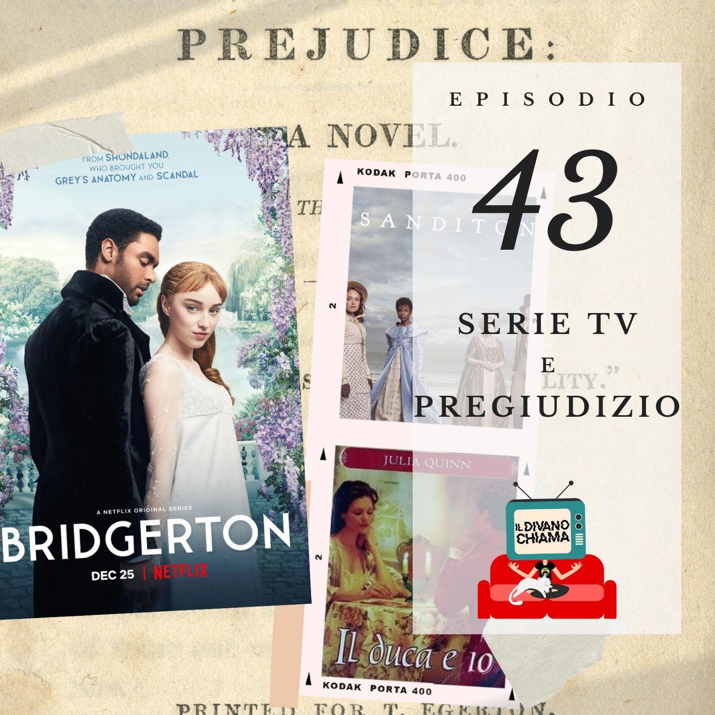 Puntata 43 - Serie TV e Pregiudizio