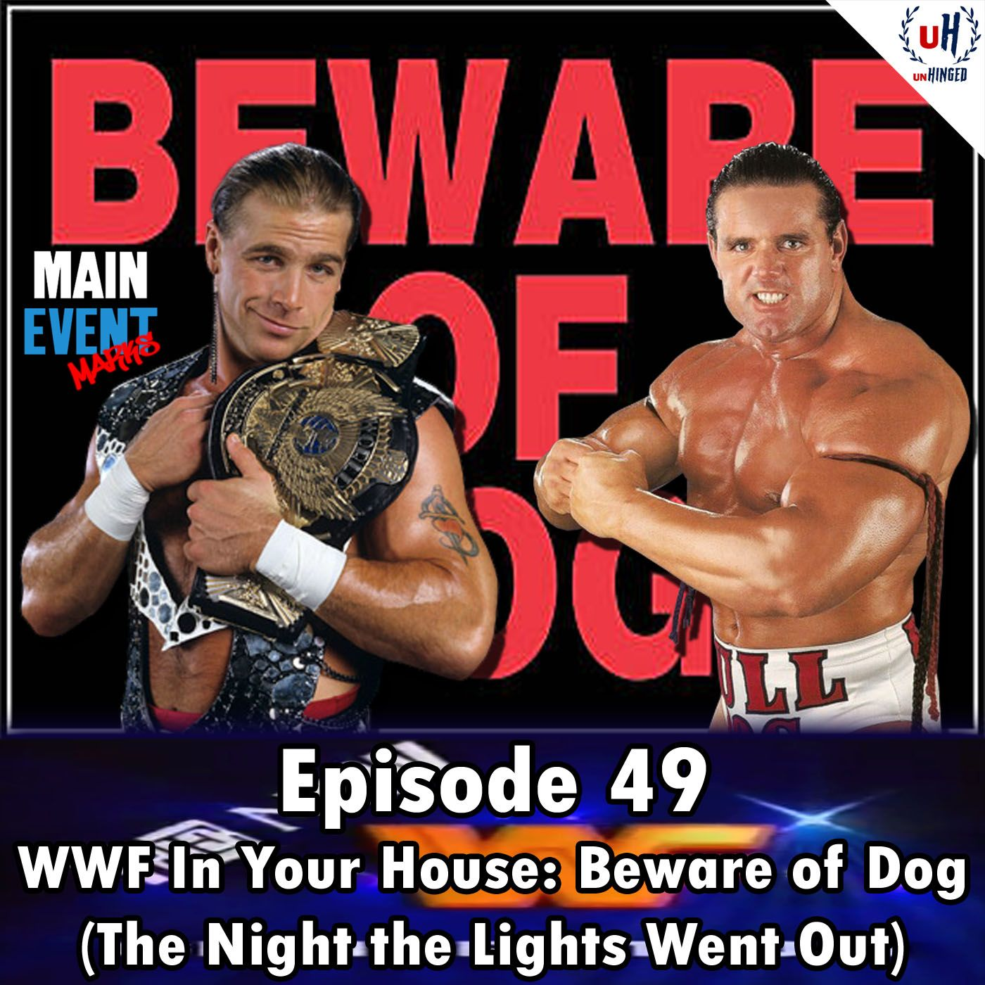 Episode 49: WWF In Your House 8: Beware of Dog (The Night the Lights Went Out)