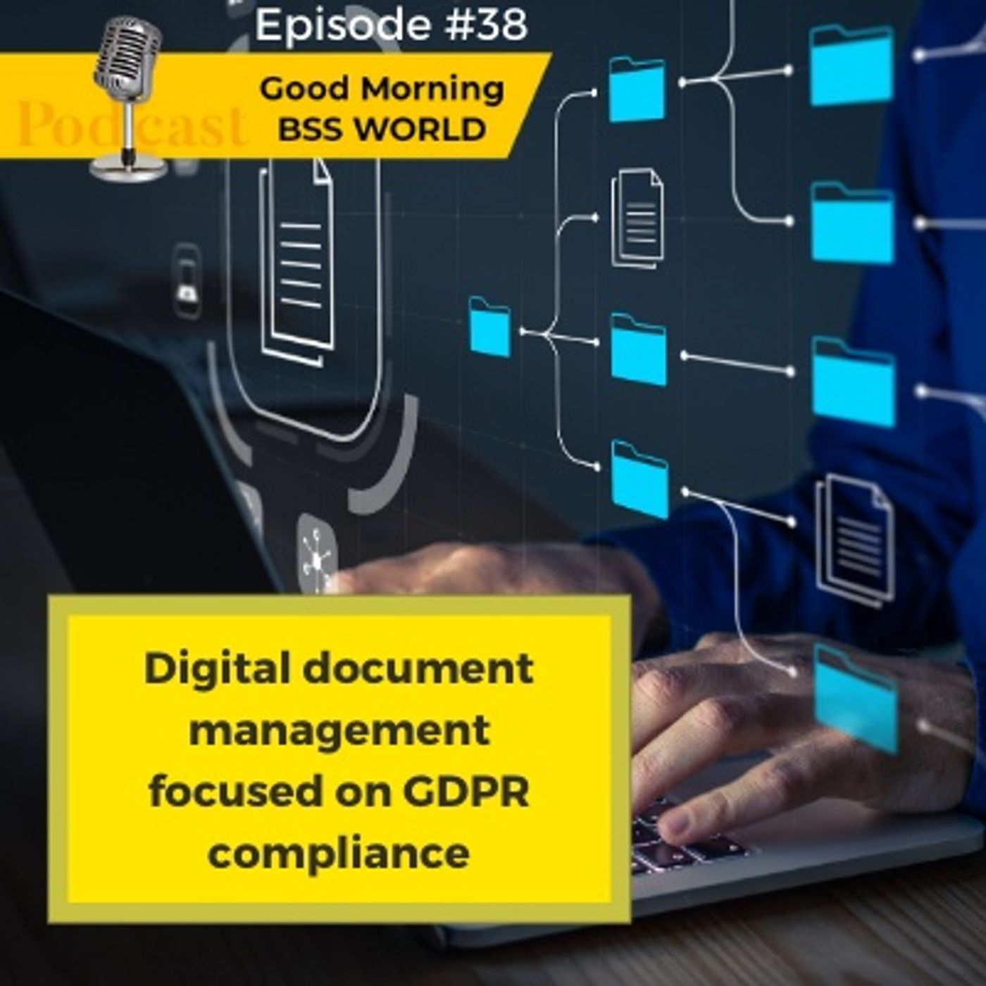 #39 Digital document management focused on GDPR compliance