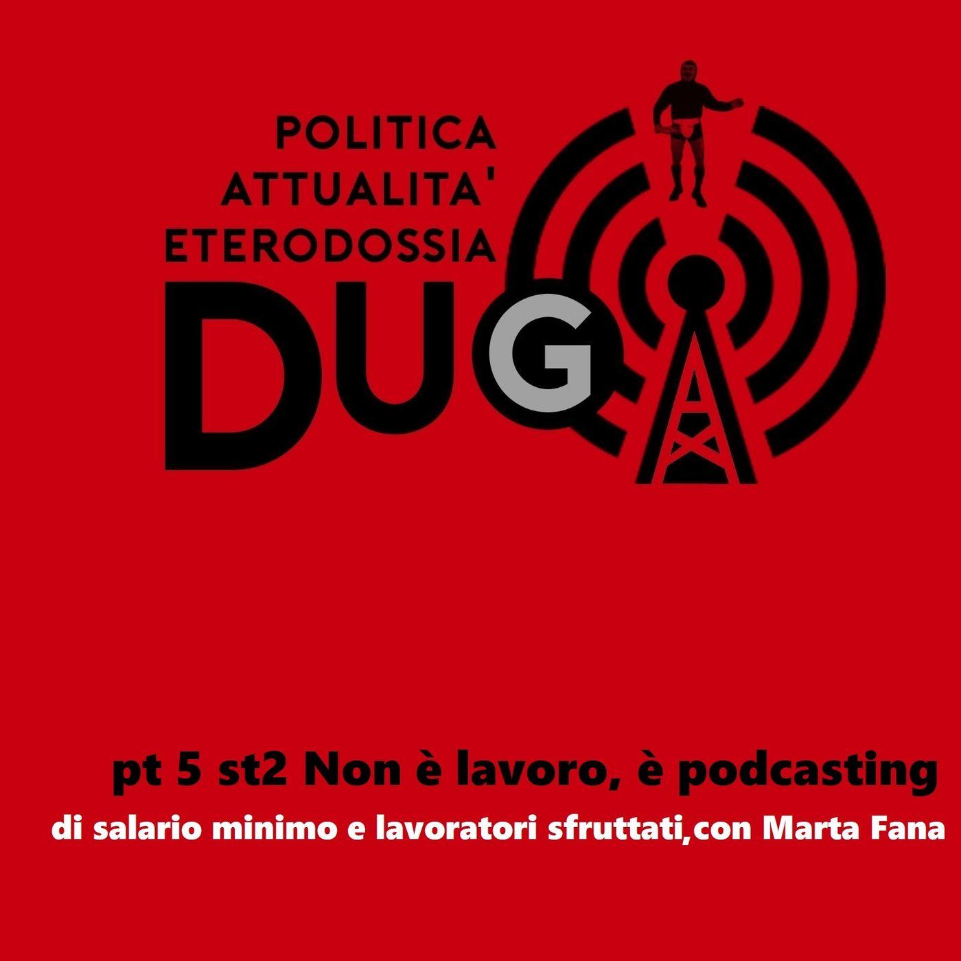 pt 5 st2 Non è lavoro, è podcasting_con Marta Fana