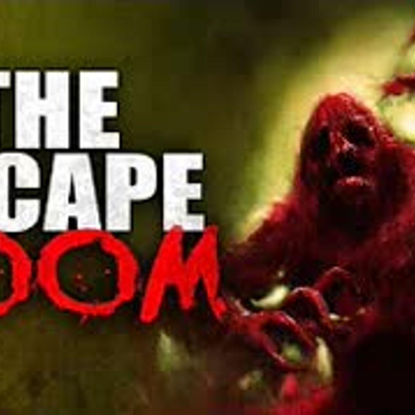 """The Escape Room"" Creepypasta"