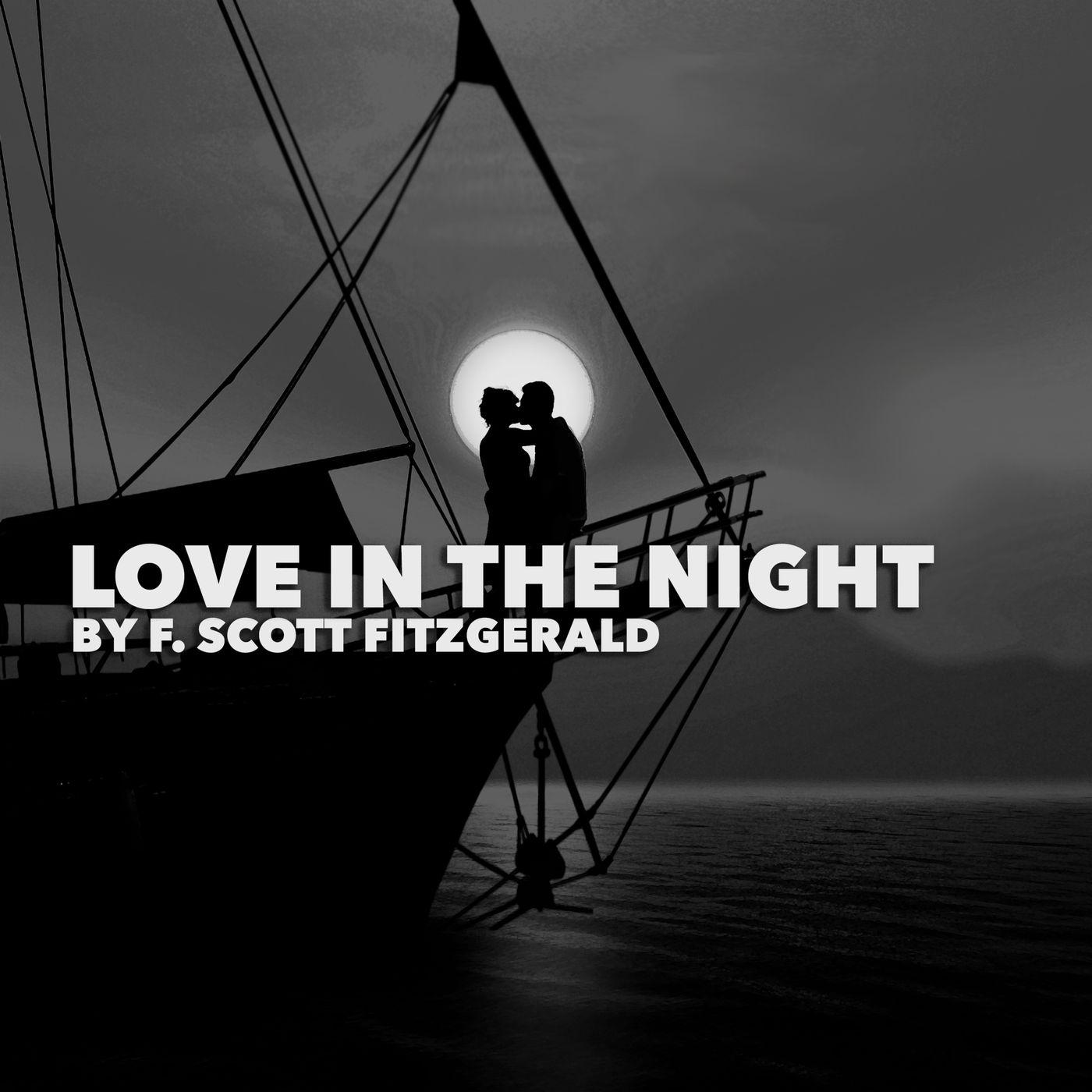 Love in the Night by F. Scott Fitzgerald