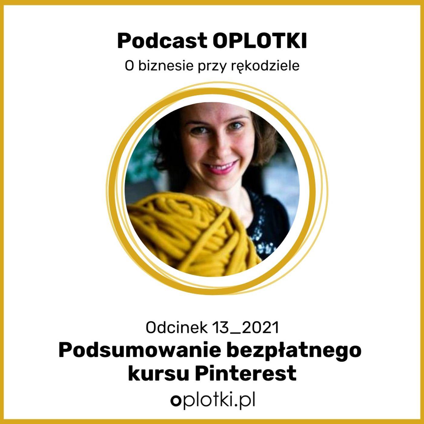13_2021 Podsumowanie bezpłatnego kursu Pinterest