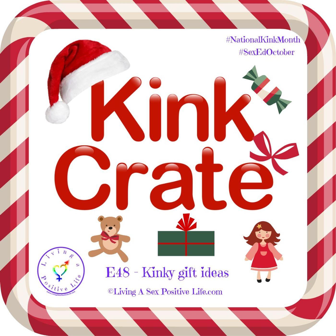 Sex Positive Me - E48 - Kinky Gift Ideas