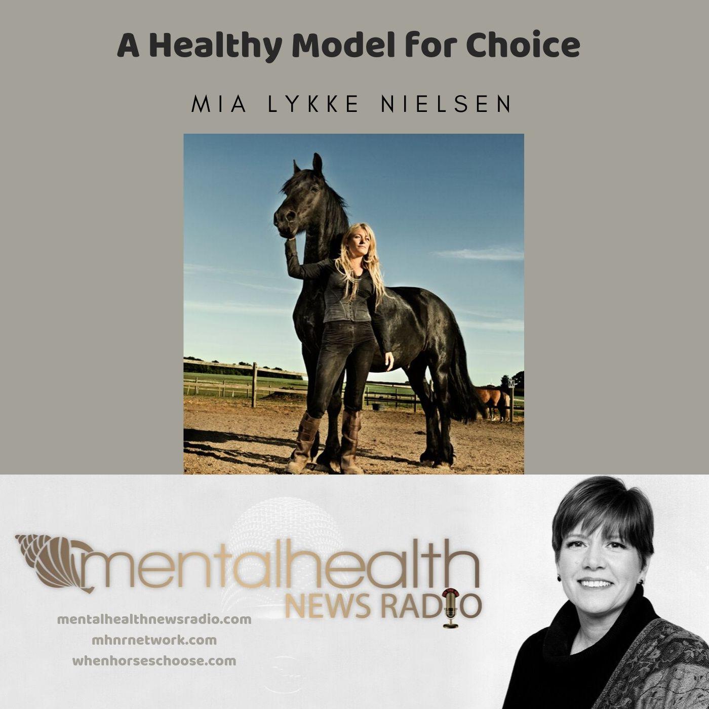 Mental Health News Radio - A Healthy Model for Choice with Mia Lykke Nielsen