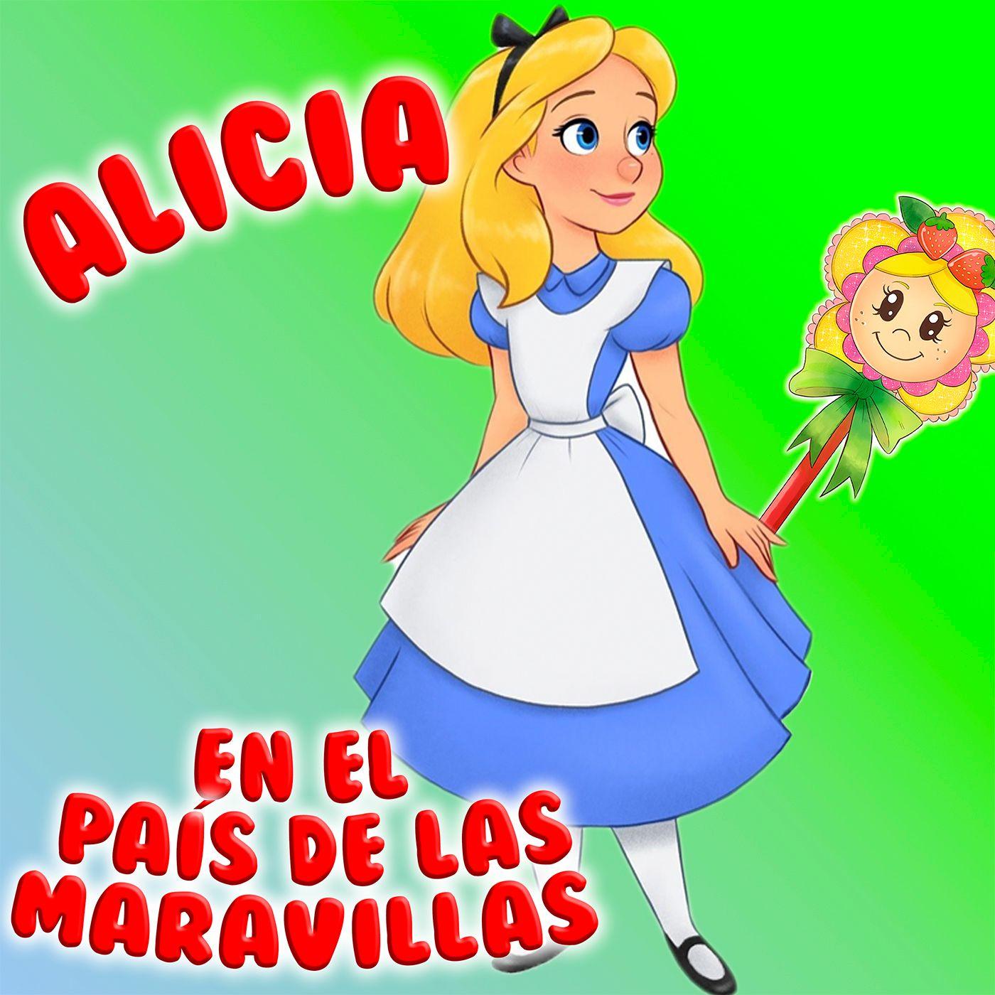 64. Alicia en el pais de las maravillas. Aprendemos inglés. Adaptacion del tradicional cuento por Hada de Fresa