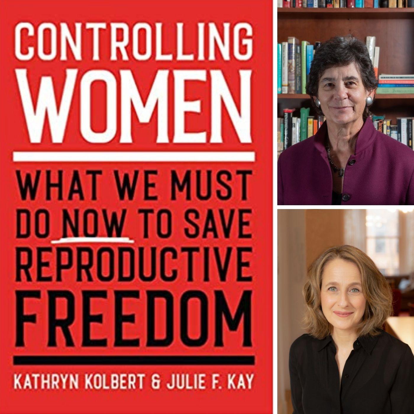 Kathryn Kolbert & Julie F. Kay (#VoteHerIn, Episode 71)