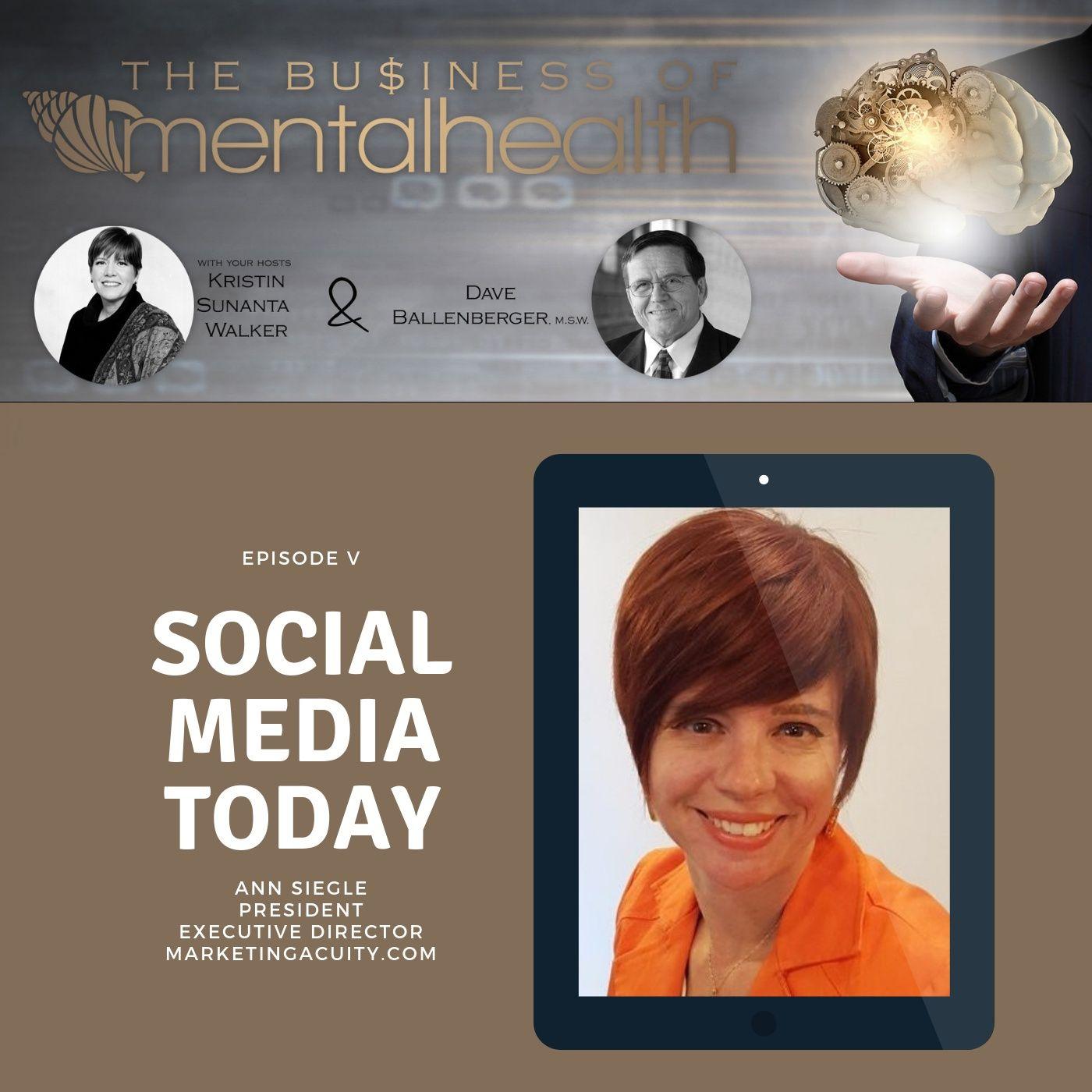 Mental Health News Radio - Mental Health Business: Social Media Today