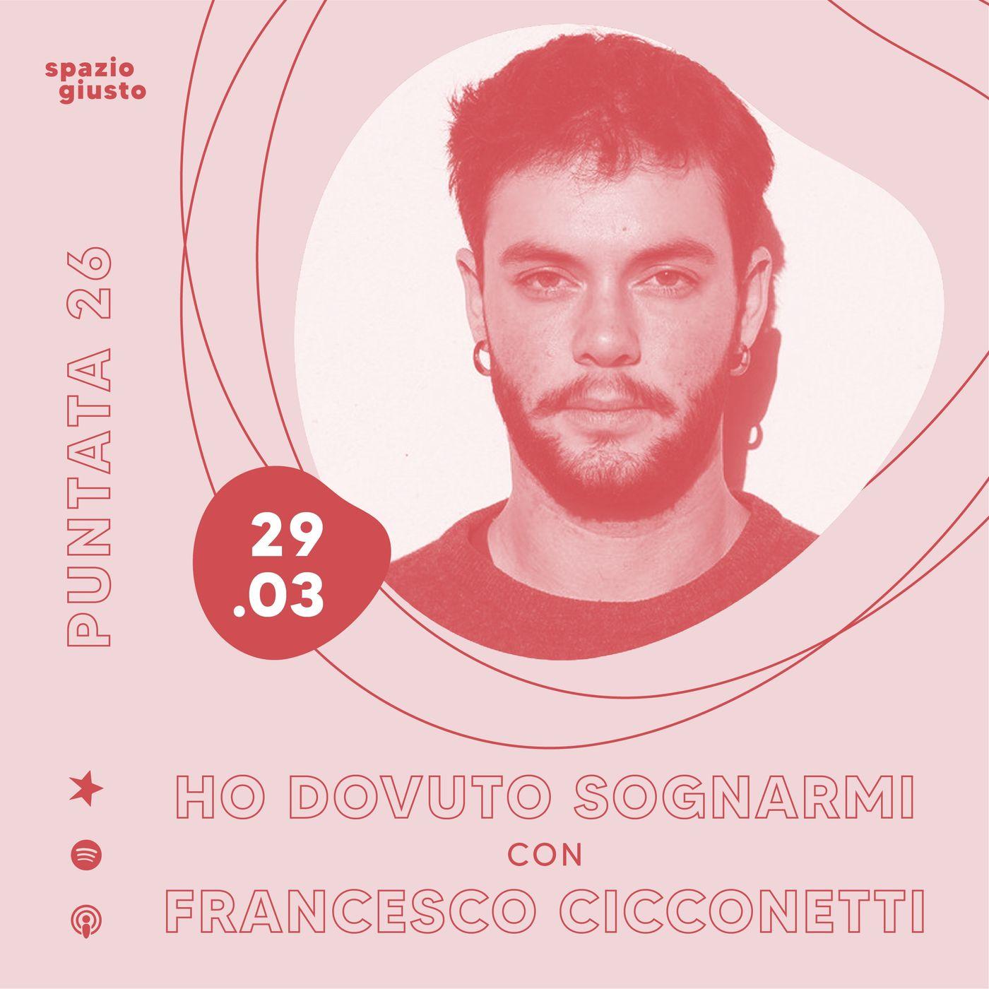Puntata 26 - Per vedermi ho dovuto sognarmi: disforia di genere e transessualità con Francesco Cicconetti