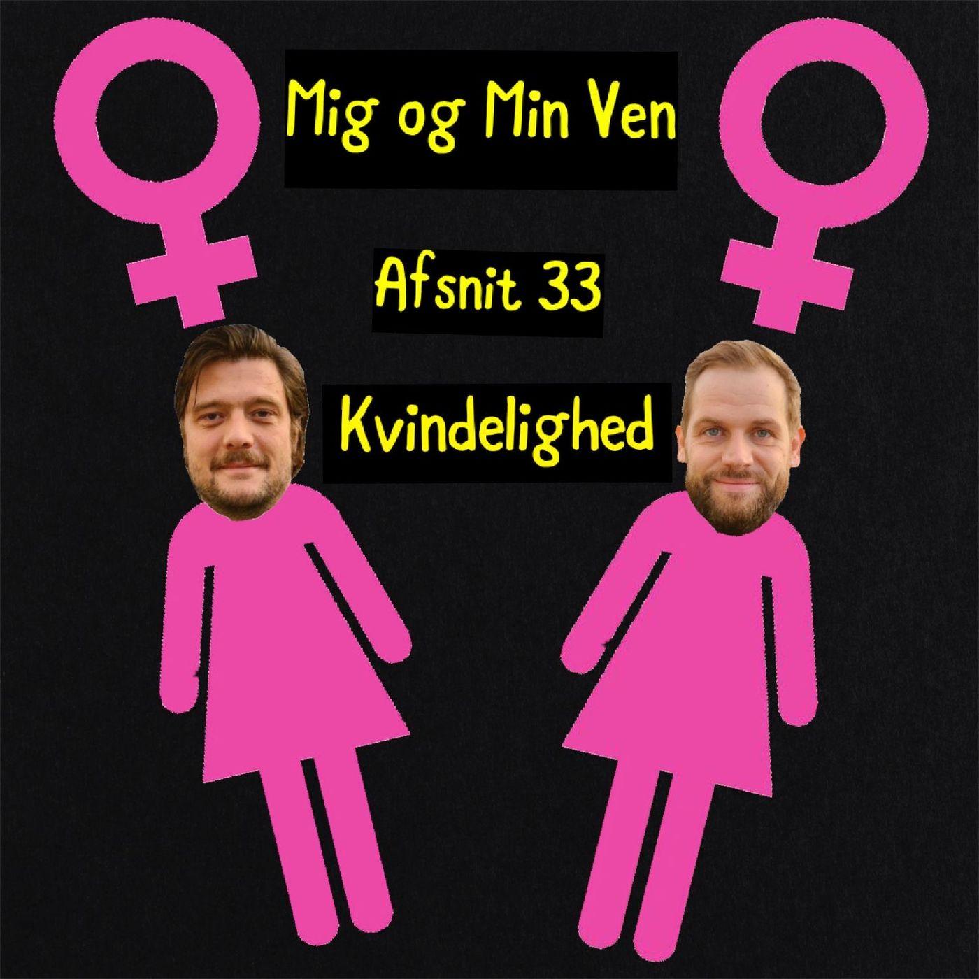 Afsnit 33 - Kvindelighed