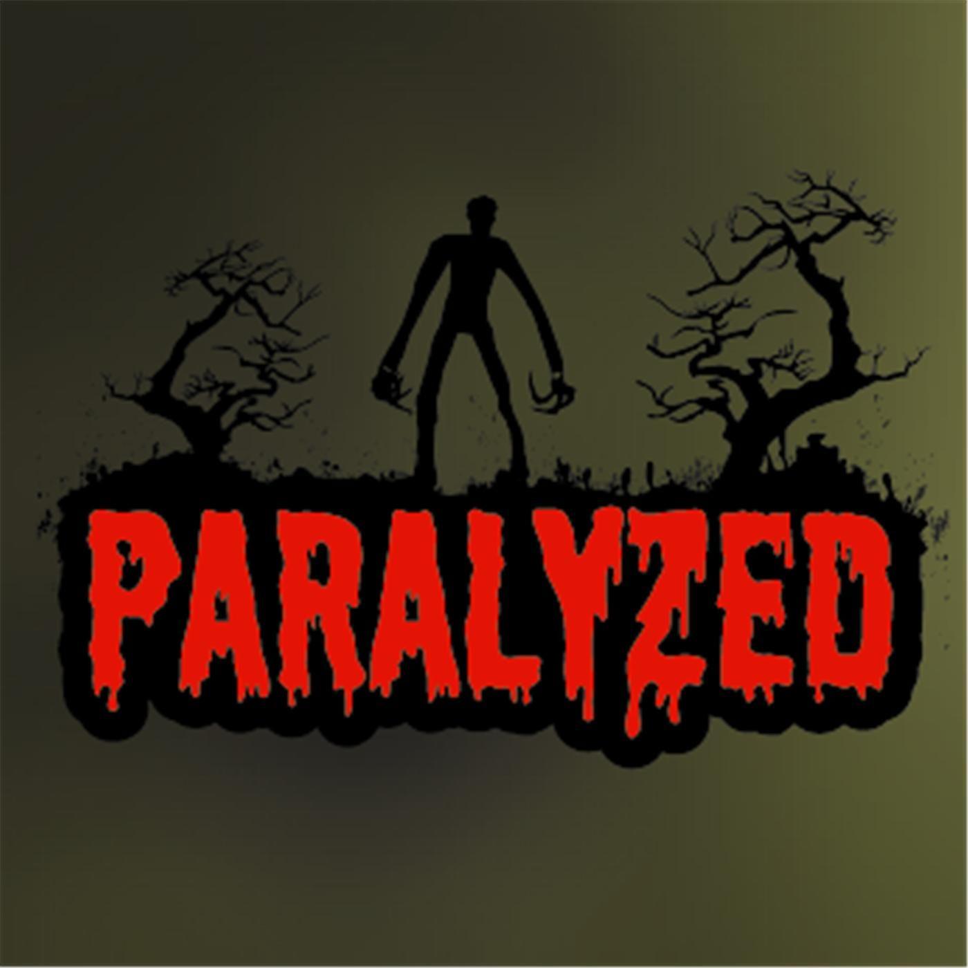 """""""Paralyzed"""" Podcast"""
