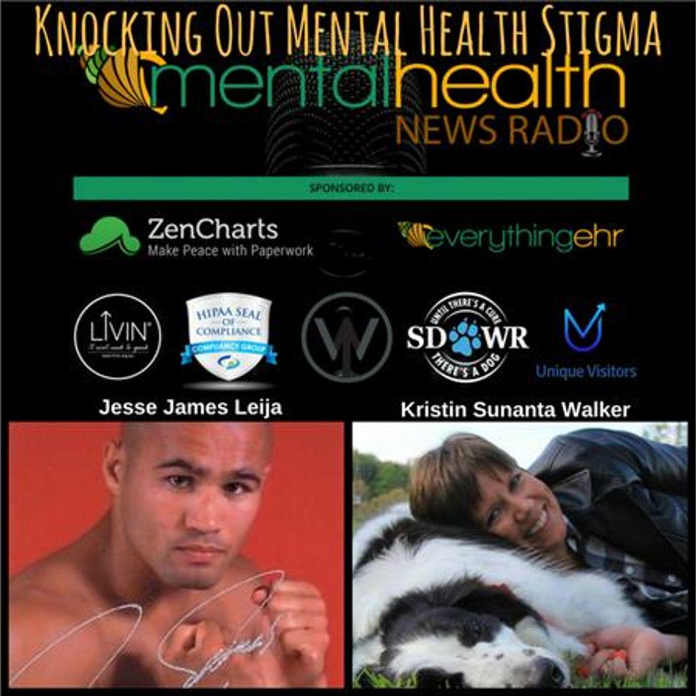 Mental Health News Radio - Knocking Out Mental Health Stigma with Jesse James Leija