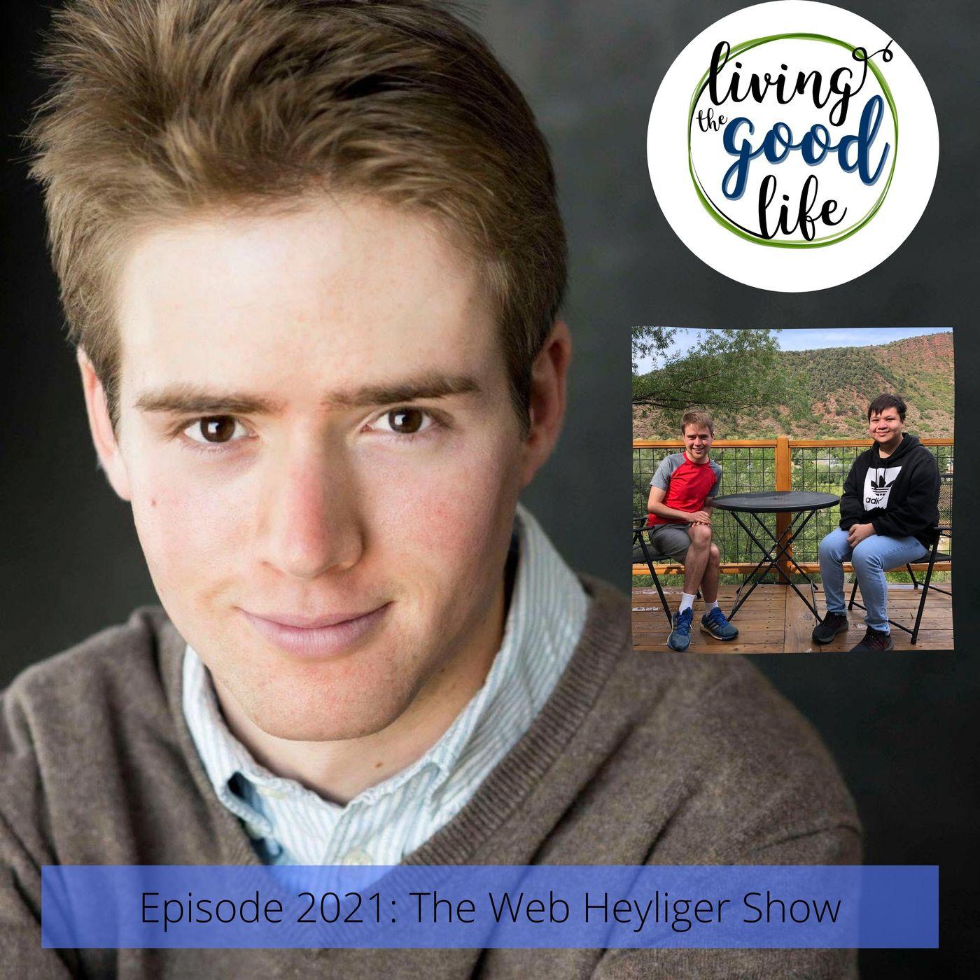 LTGL2021- The Web Heyliger Show - Web Heyliger & Temo Fregoso