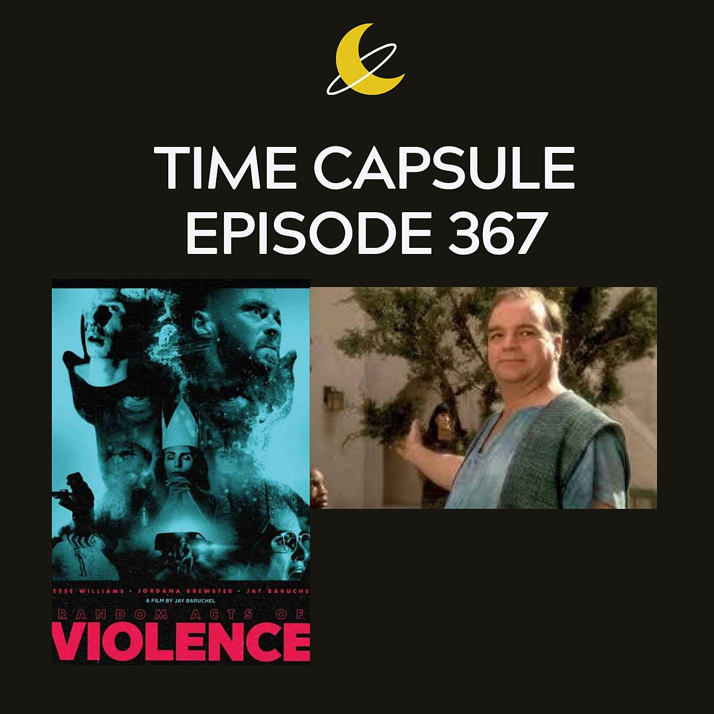 Time Capsule Episode 367