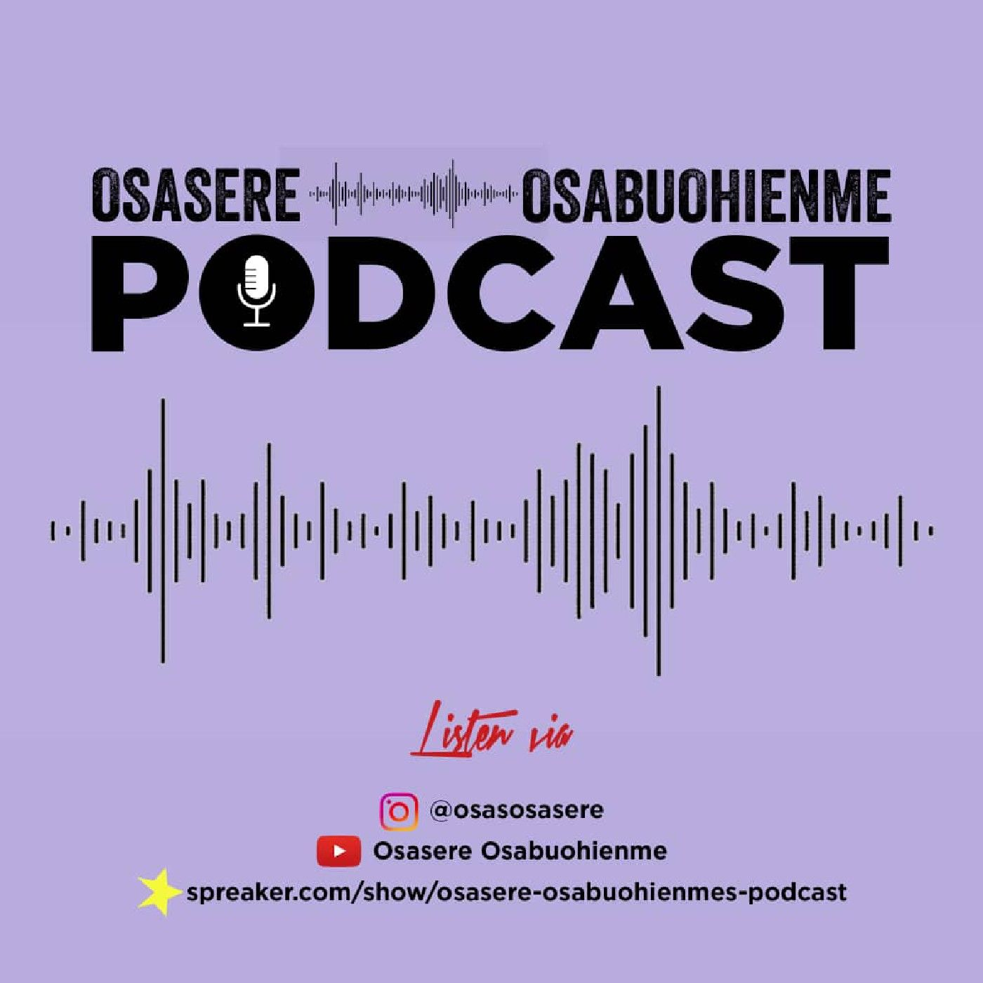 osasere osabuohienme's podcast on Jamit