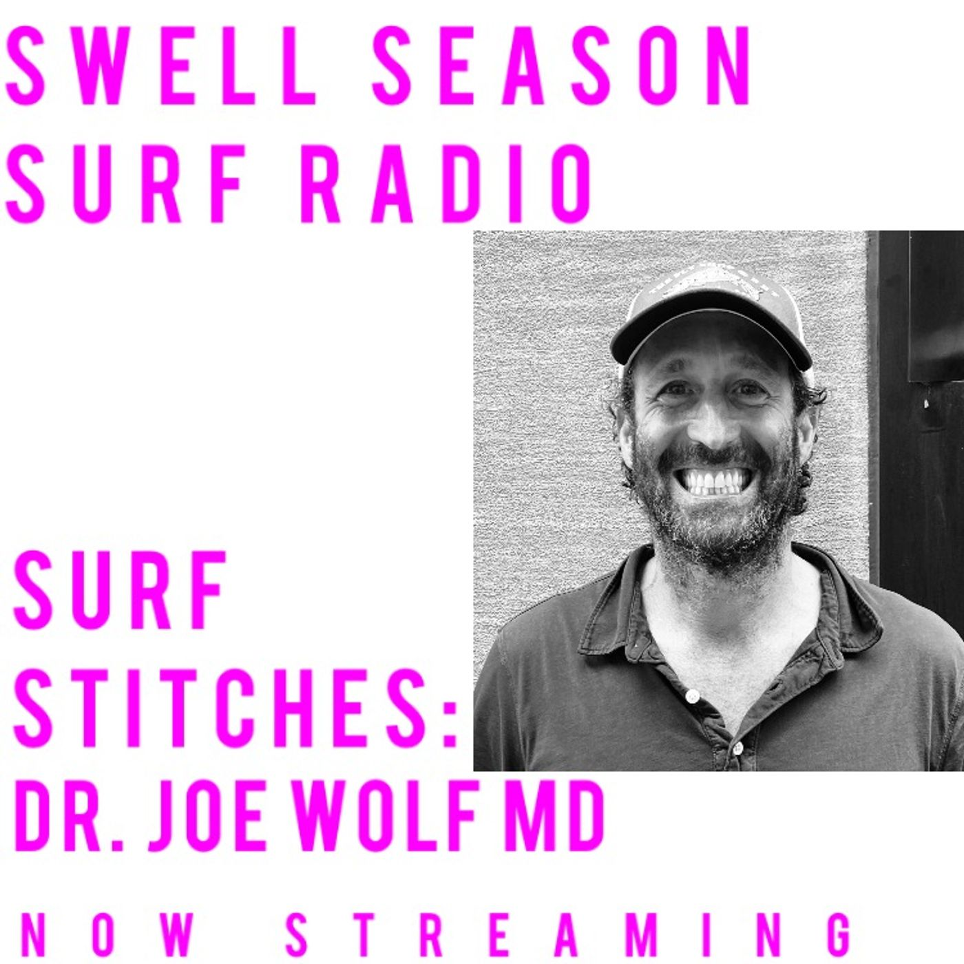 Surf Stitches with Dr. Joe Wolf MD