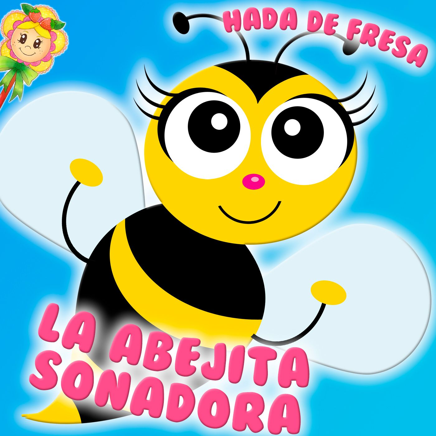 136. La abejita soñadora. Cuento infantil de Hada de Fresa sobre la abeja Maya