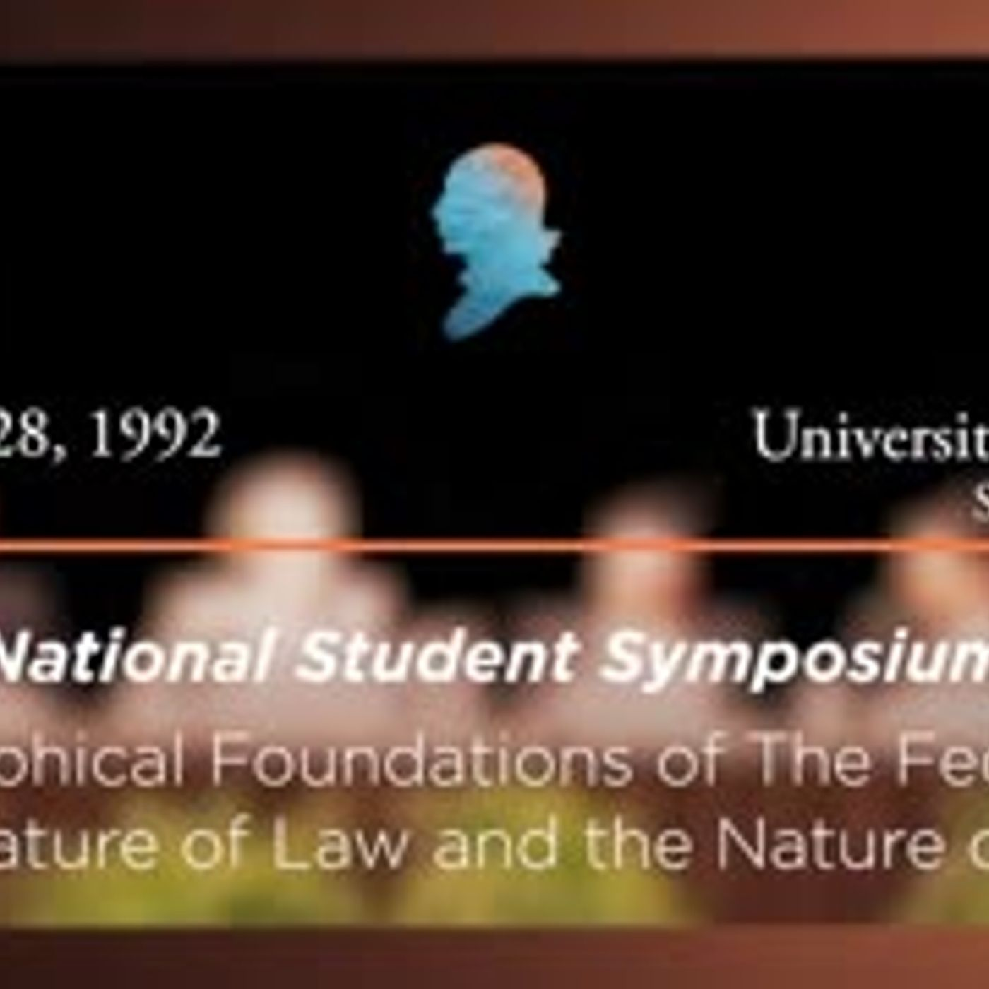 Panel I: Philosophical Foundations of The Federalist: The Nature of Law and the Nature of Man [Archive Collection]