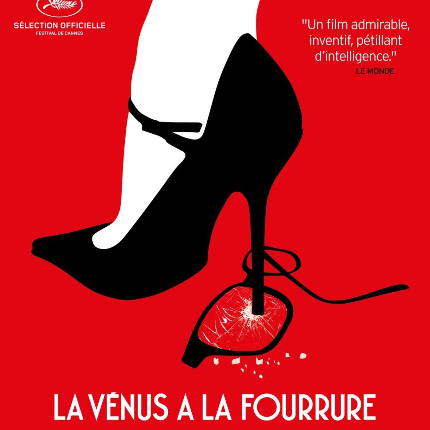 La Vénus à la fourrure | CinéMaRadio