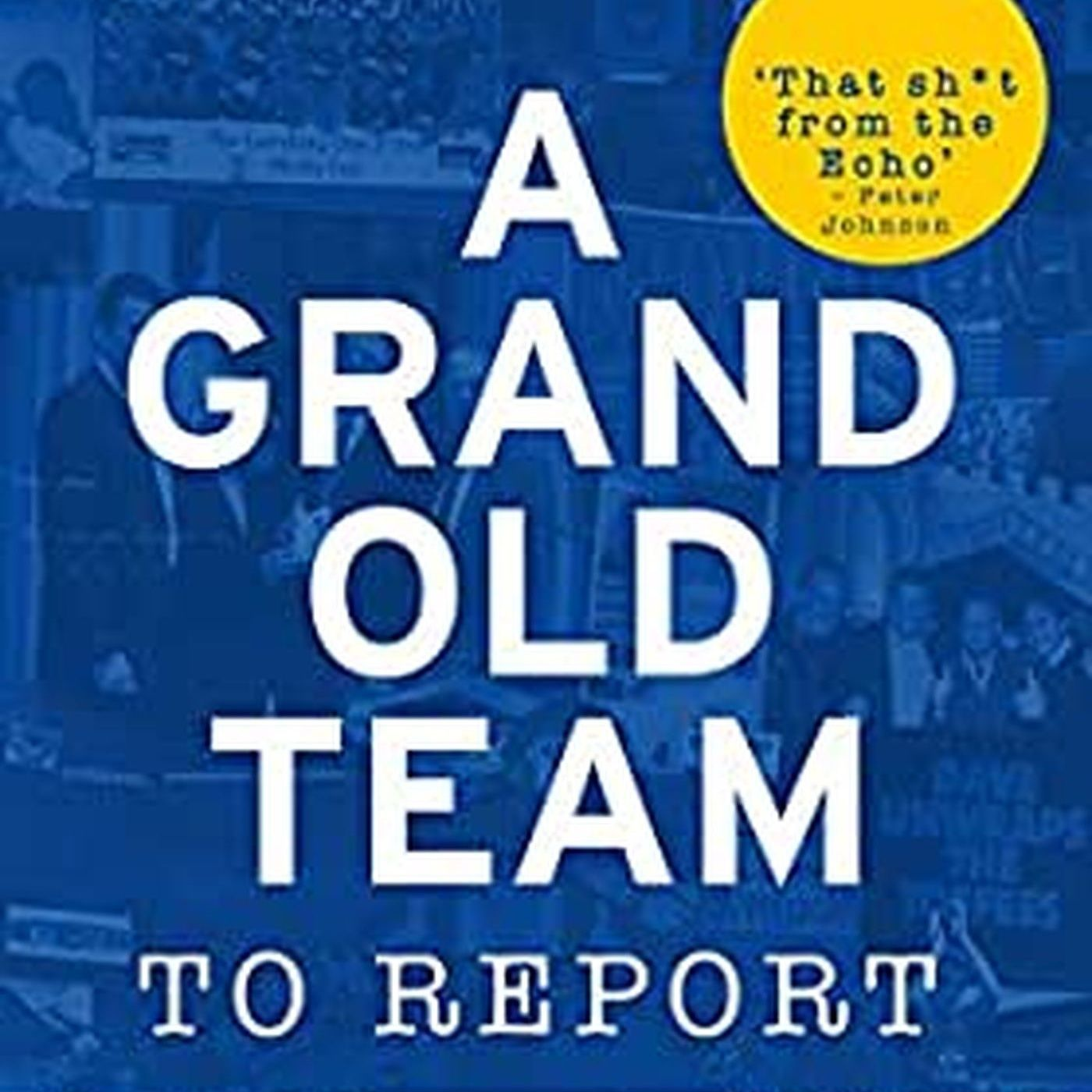 Royal Blue: A Grand Old Team To Report | Special | Dave Prentice on 45 years following Everton Football Club