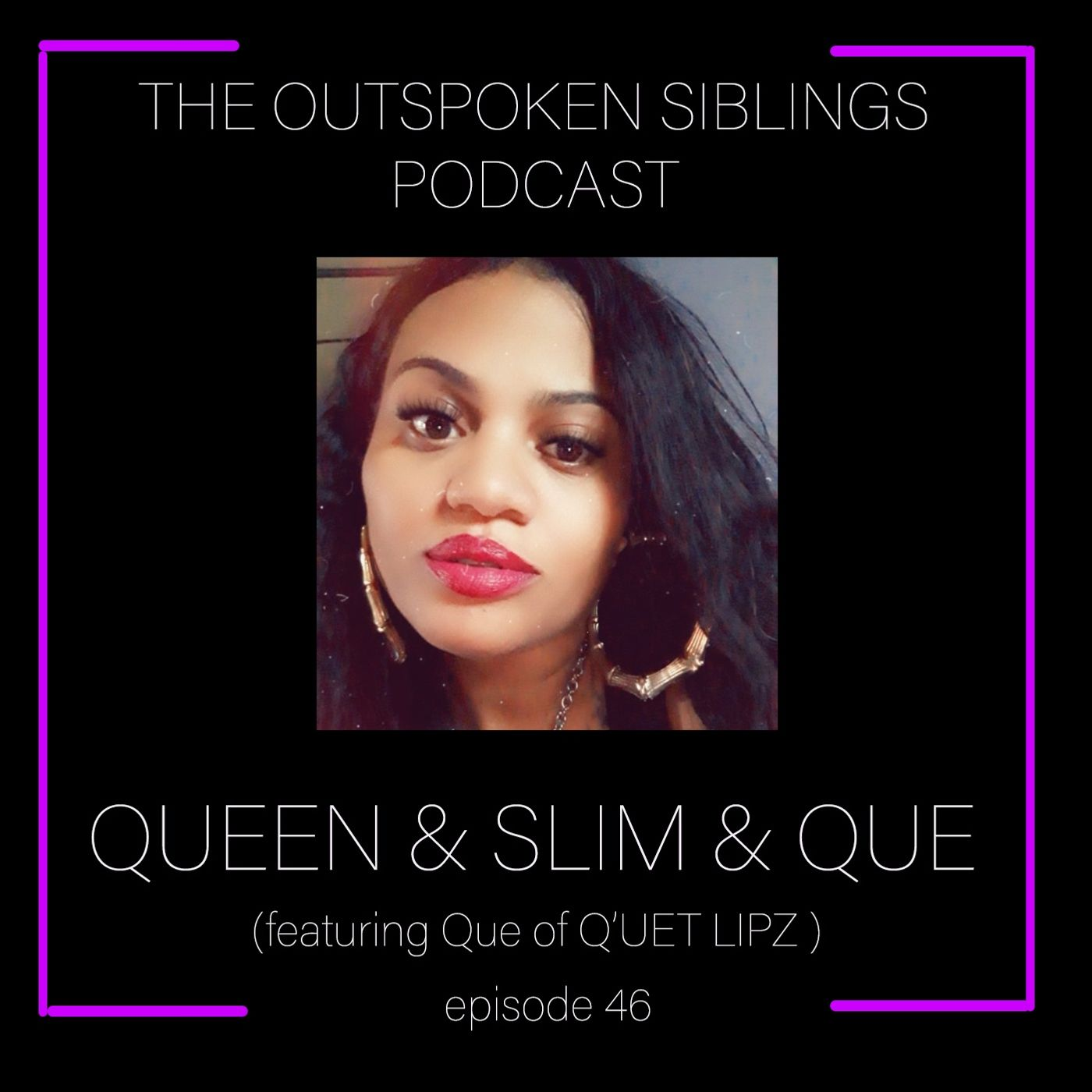 Queen & Slim & Que (Feat. Que of Q'uet Lipz)