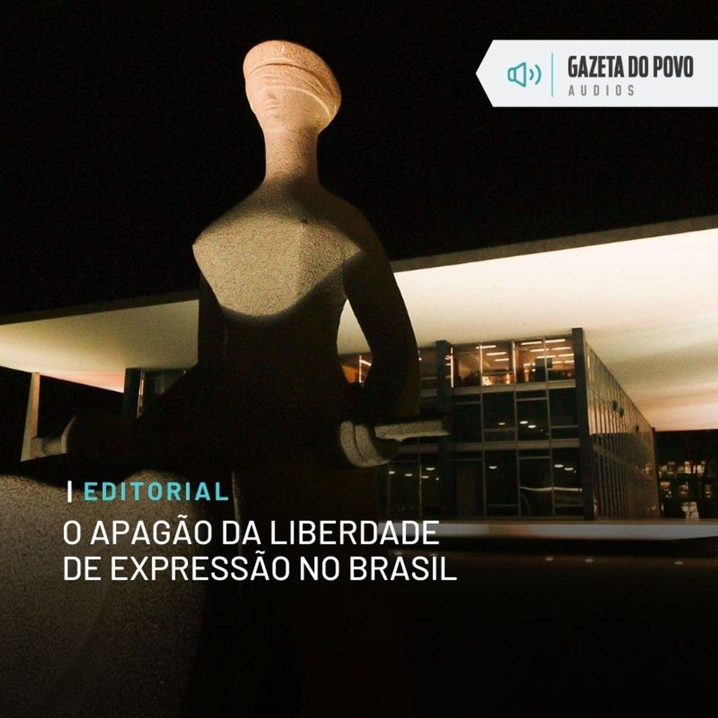 Editorial - O apagão da liberdade de expressão no Brasil